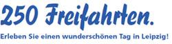 250 Freifahrten - Erleben Sie einen wunderschönen Tag in Leipzig